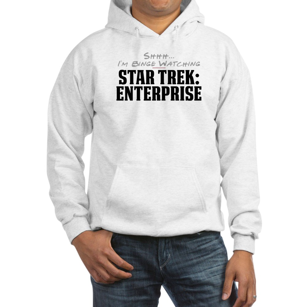 Shhh... I'm Binge Watching Star Trek: Enterprise Hooded Sweatshirt