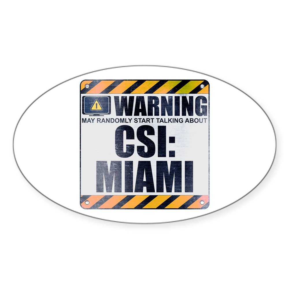 Warning: CSI: Miami Oval Sticker