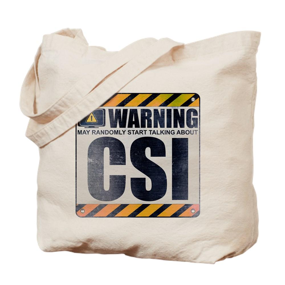 Warning: CSI Tote Bag