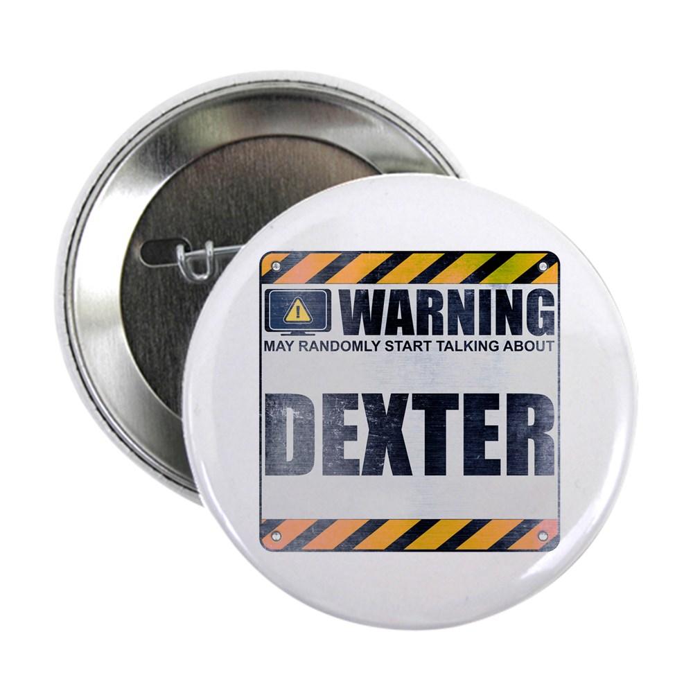 Warning: Dexter 2.25