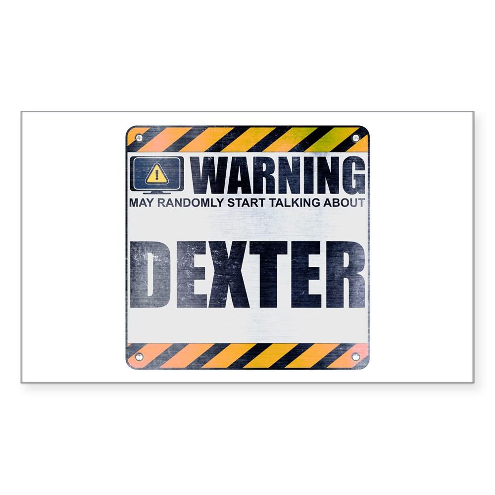 Warning: Dexter Rectangle Sticker