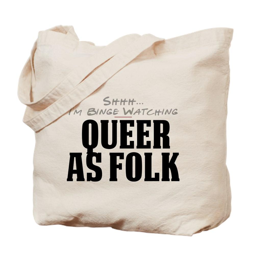 Shhh... I'm Binge Watching Queer as Folk  Tote Bag