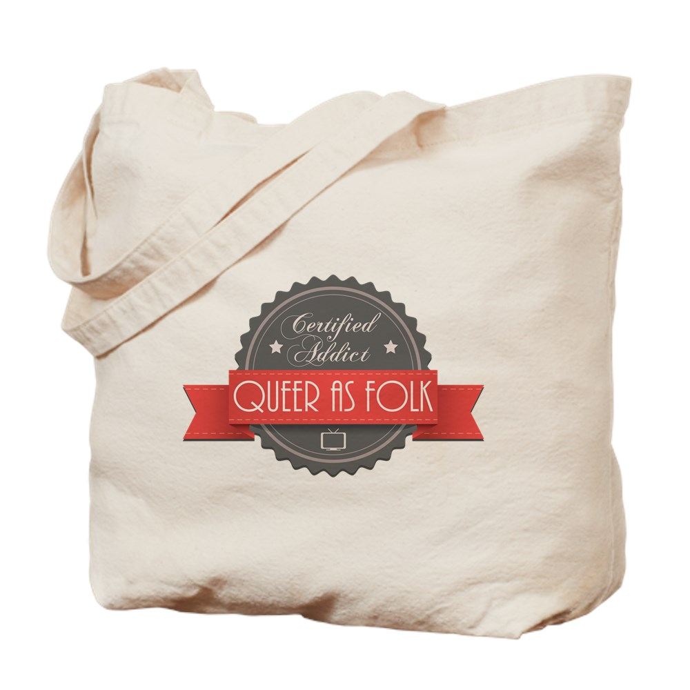 Certified Queer as Folk  Addict Tote Bag