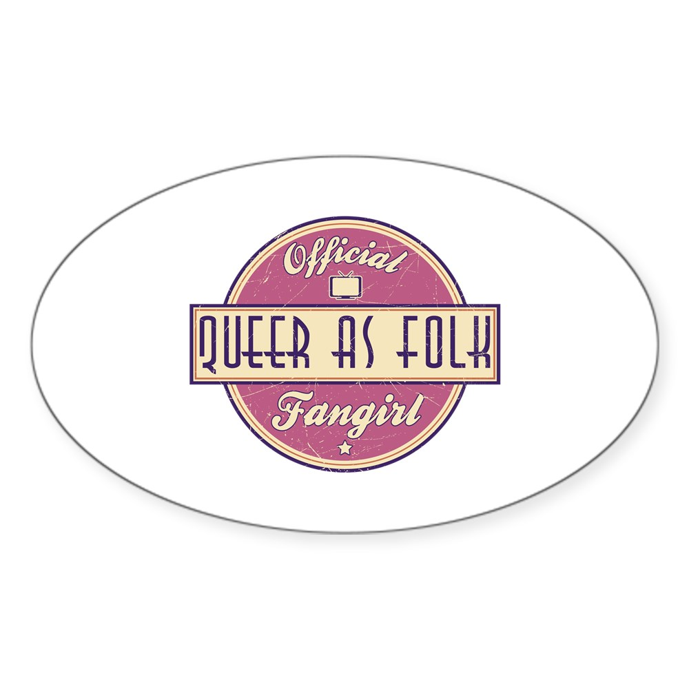 Offical Queer as Folk  Fangirl Oval Sticker