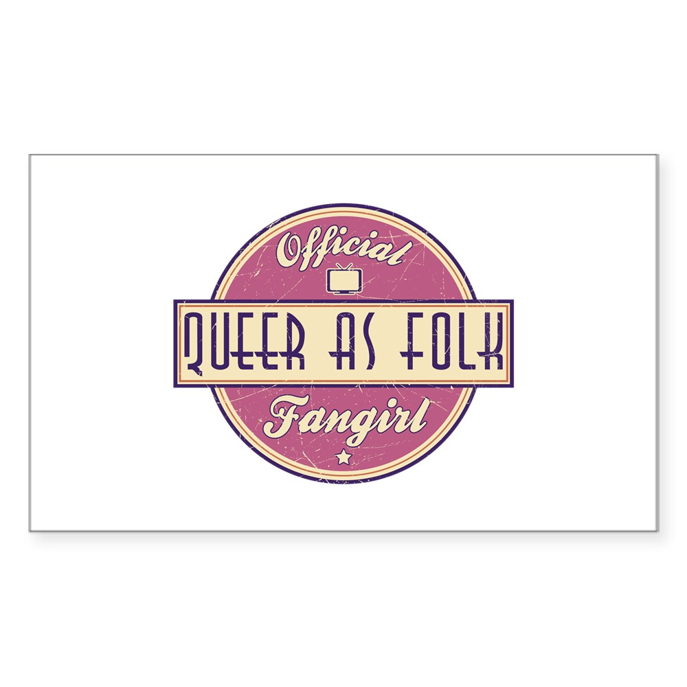 Offical Queer as Folk  Fangirl Rectangle Sticker