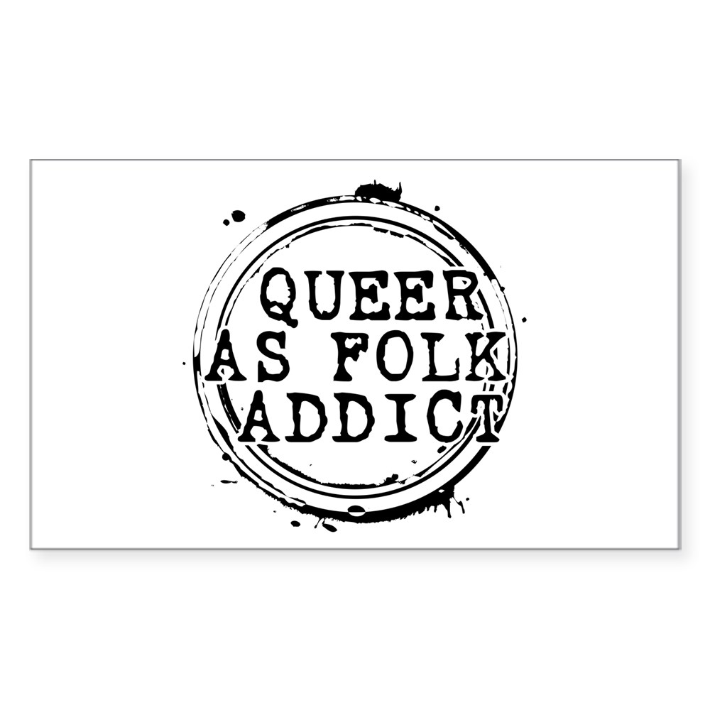Queer as Folk  Addict Stamp Rectangle Sticker
