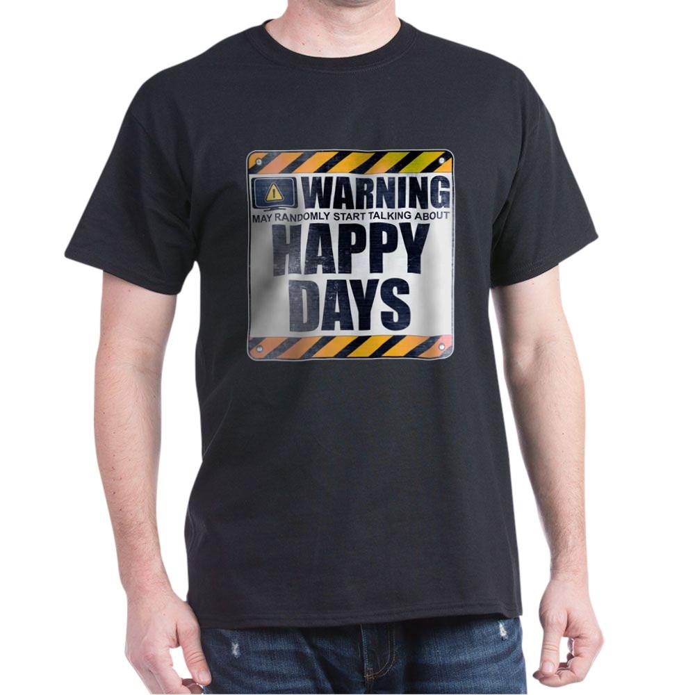 Warning: Happy Days Dark T-Shirt