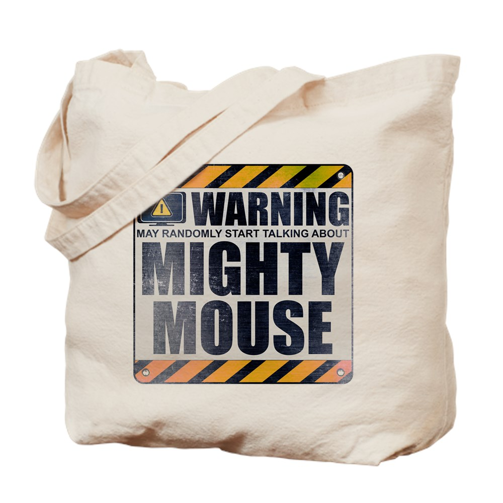 Warning: Mighty Mouse Tote Bag