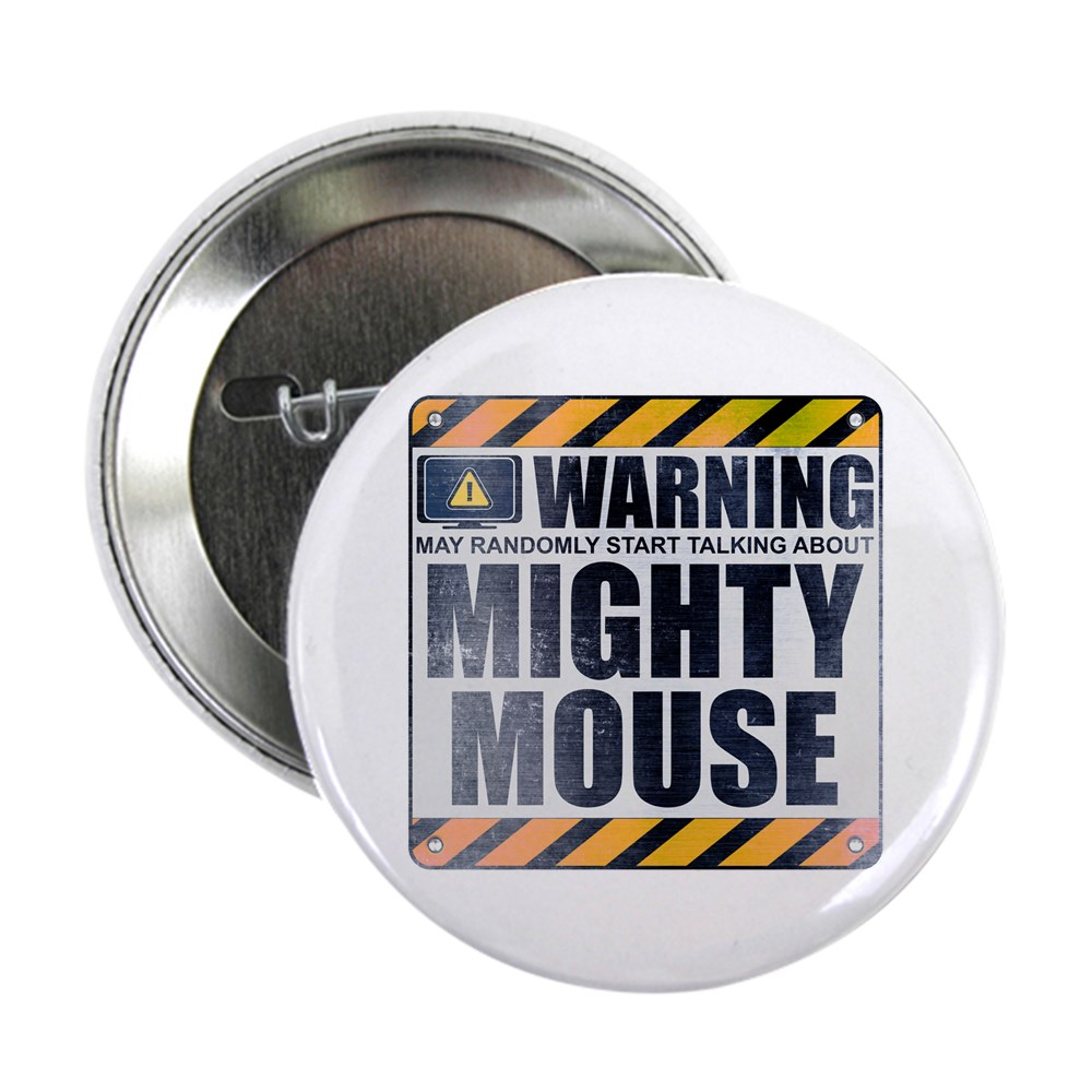 Warning: Mighty Mouse 2.25