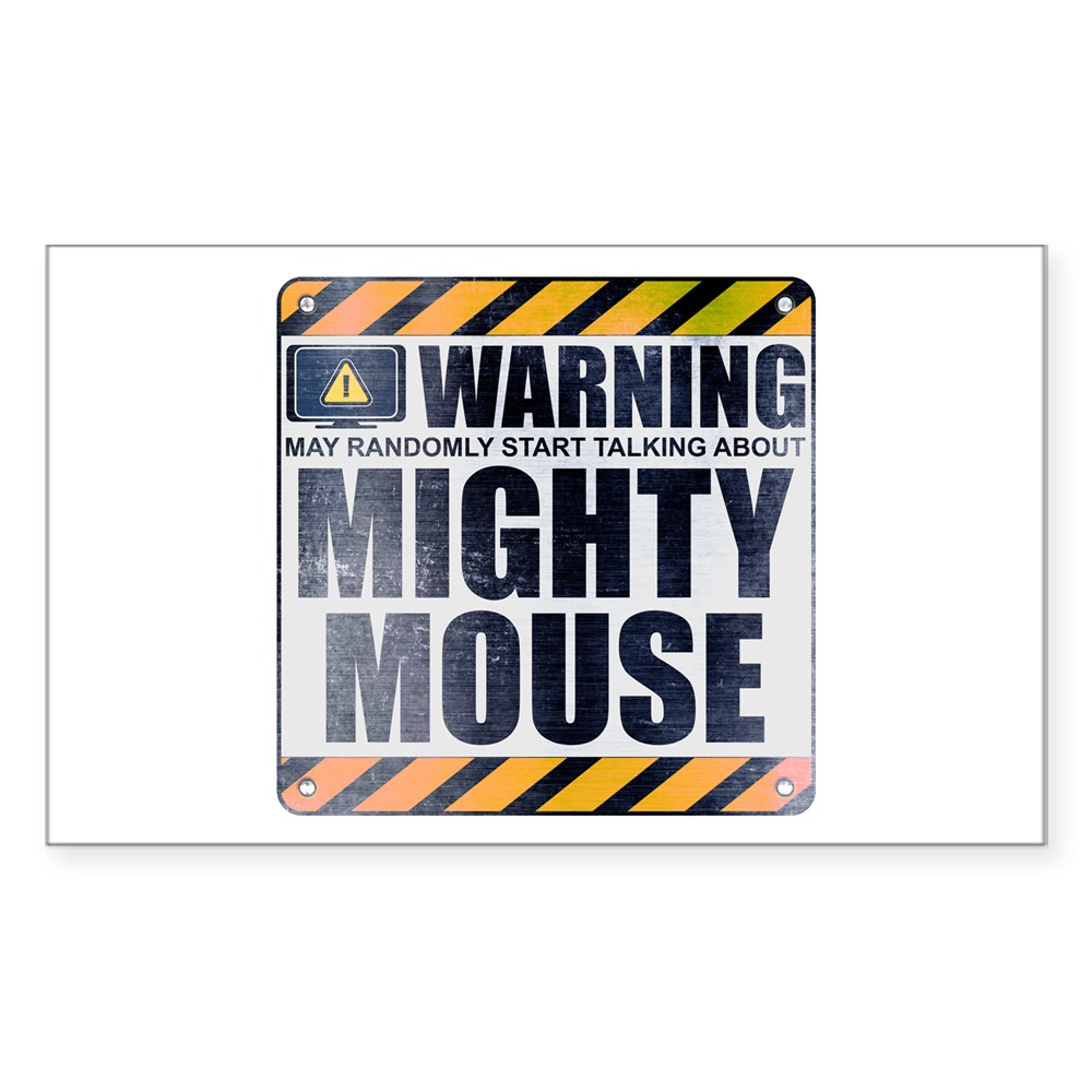Warning: Mighty Mouse Rectangle Sticker