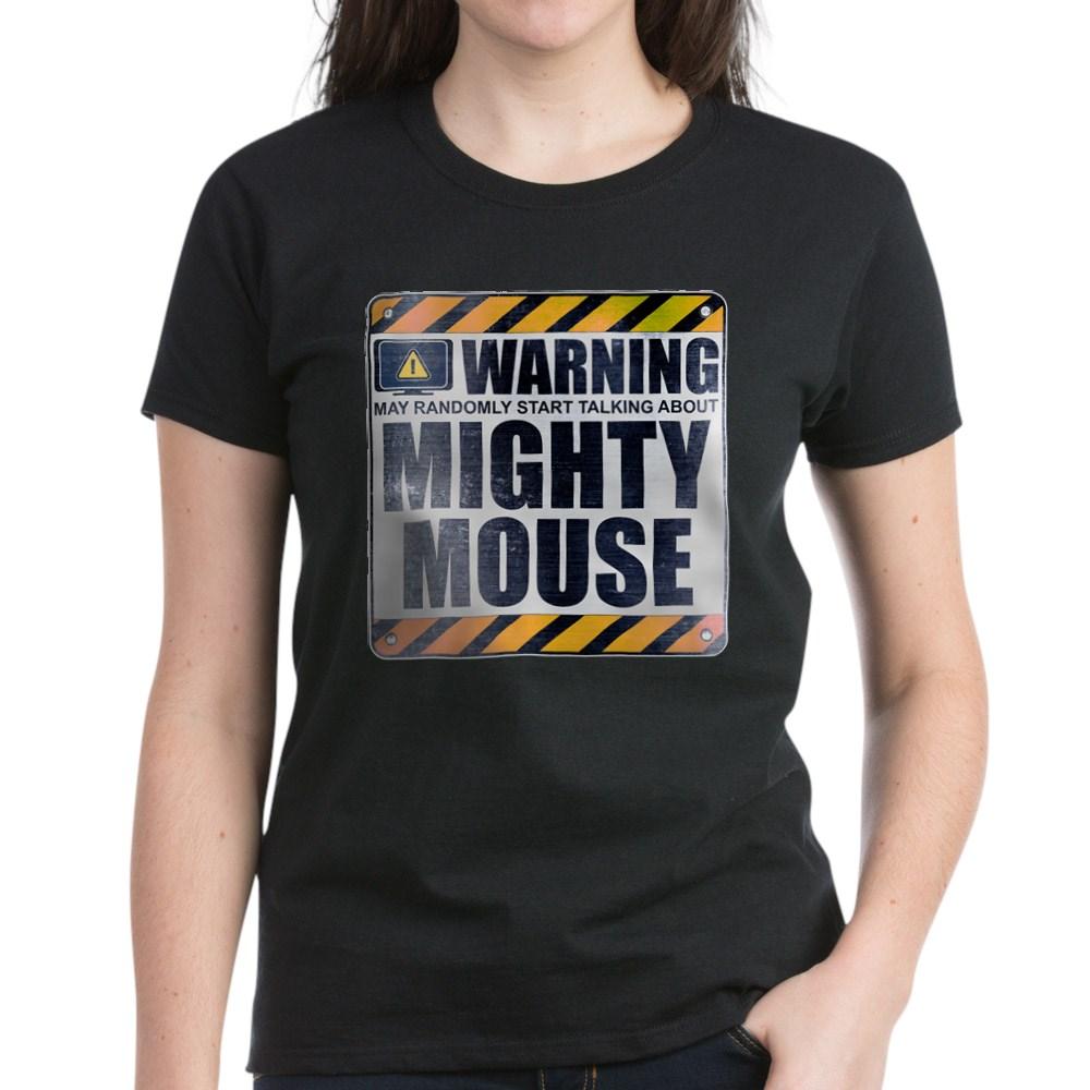 Warning: Mighty Mouse Women's Dark T-Shirt