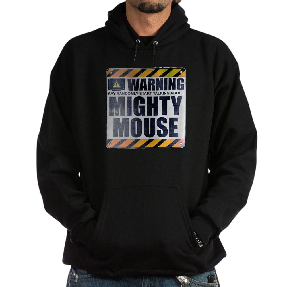 Warning: Mighty Mouse Dark Hoodie