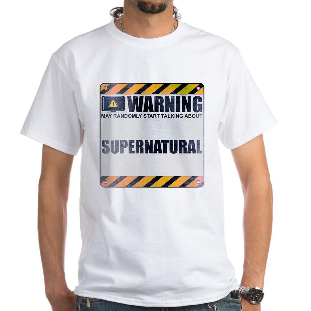 Warning: Supernatural White T-Shirt