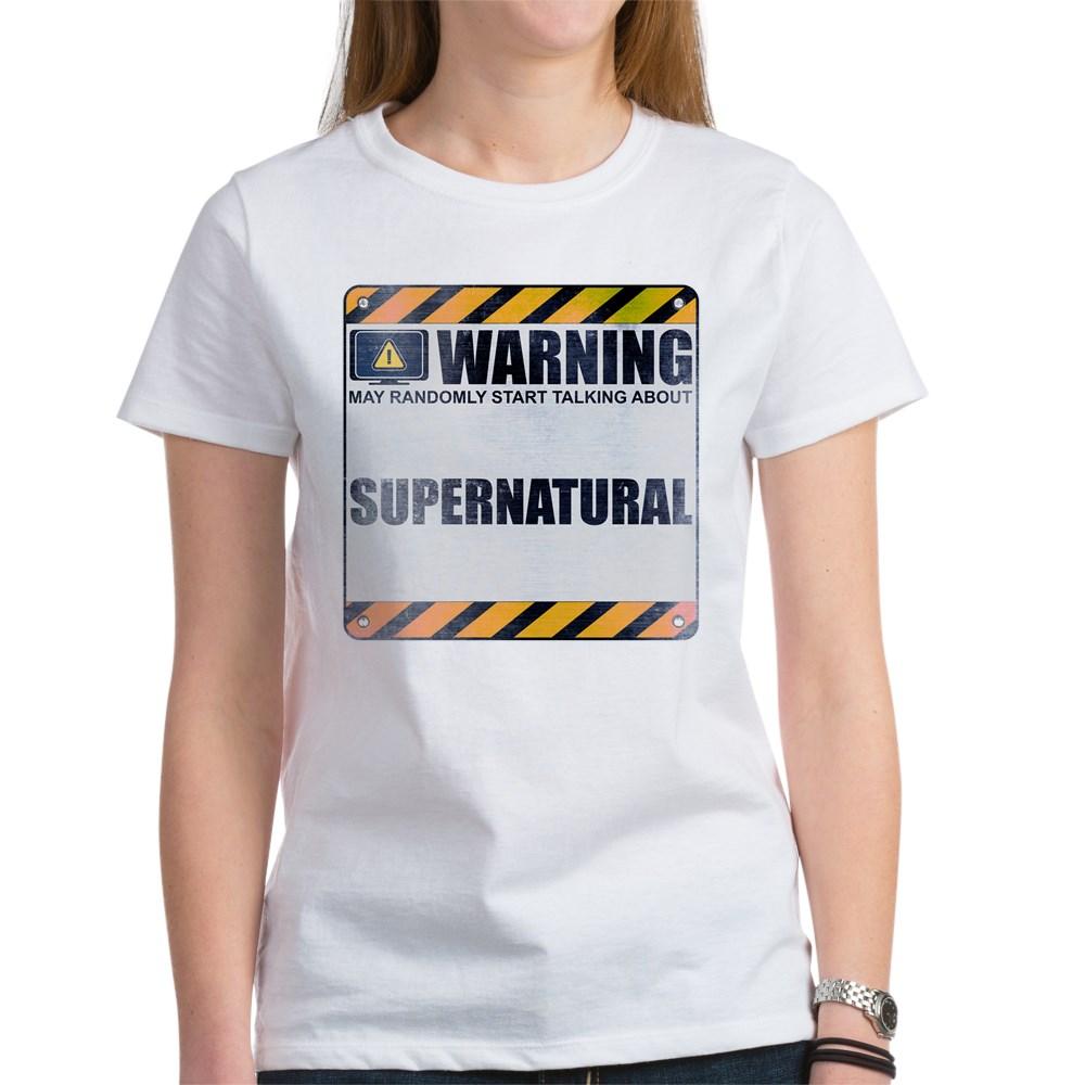 Warning: Supernatural Women's T-Shirt