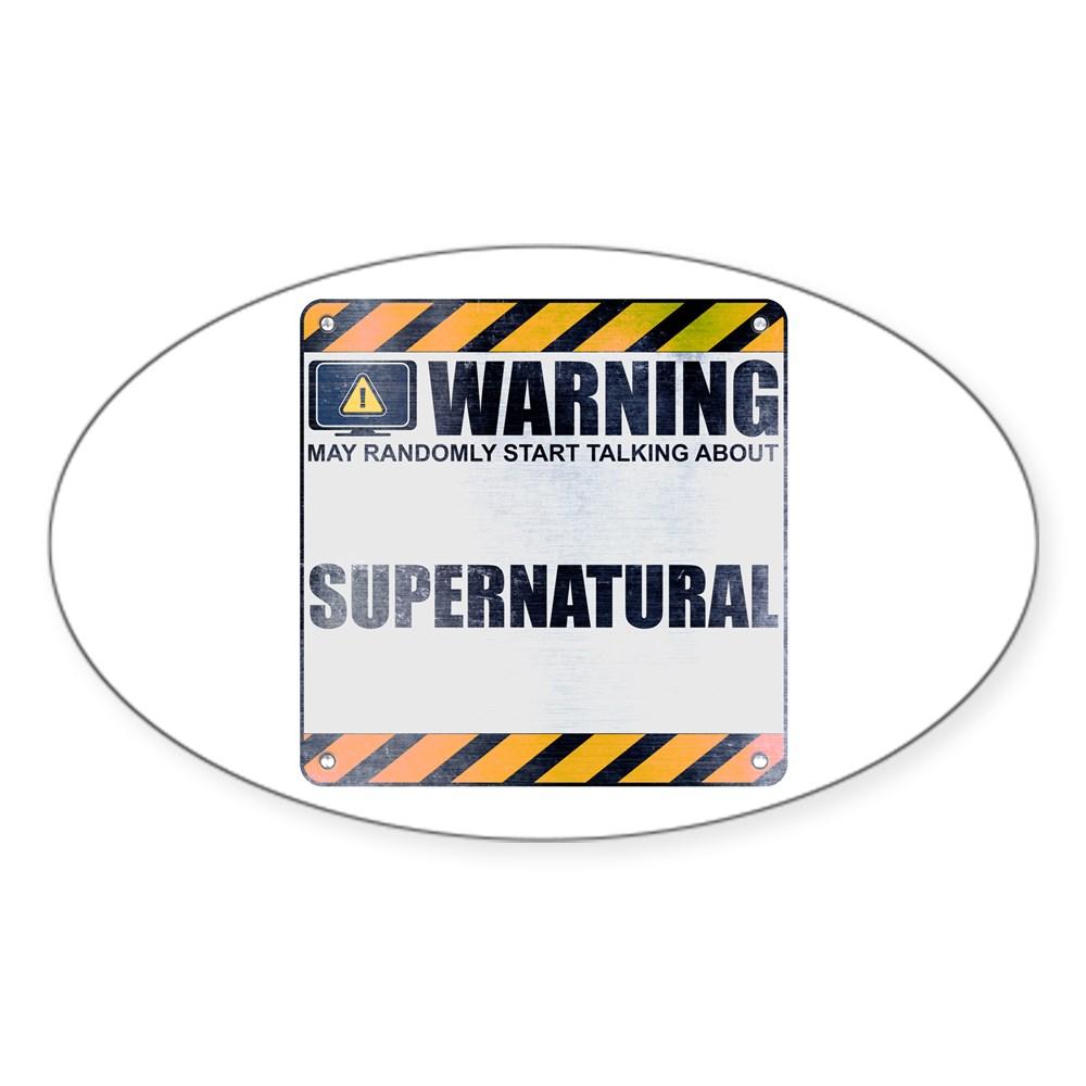 Warning: Supernatural Oval Sticker
