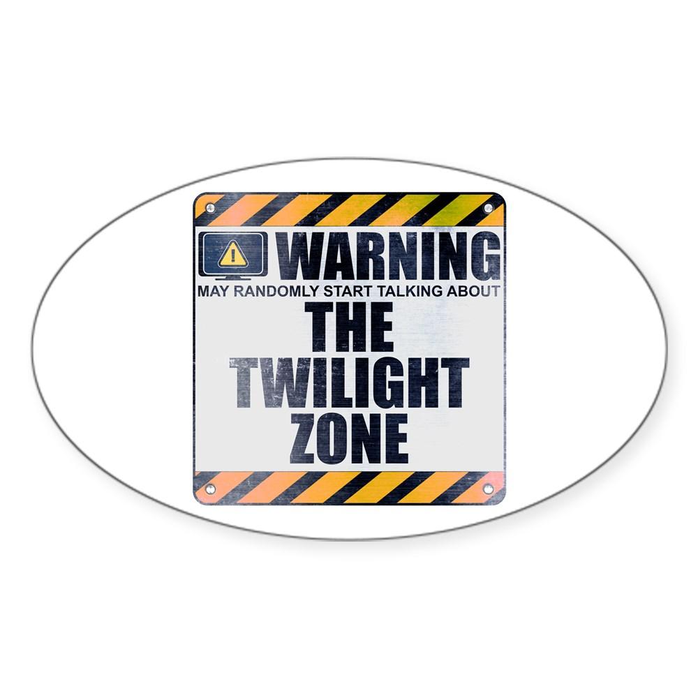 Warning: The Twilight Zone Oval Sticker