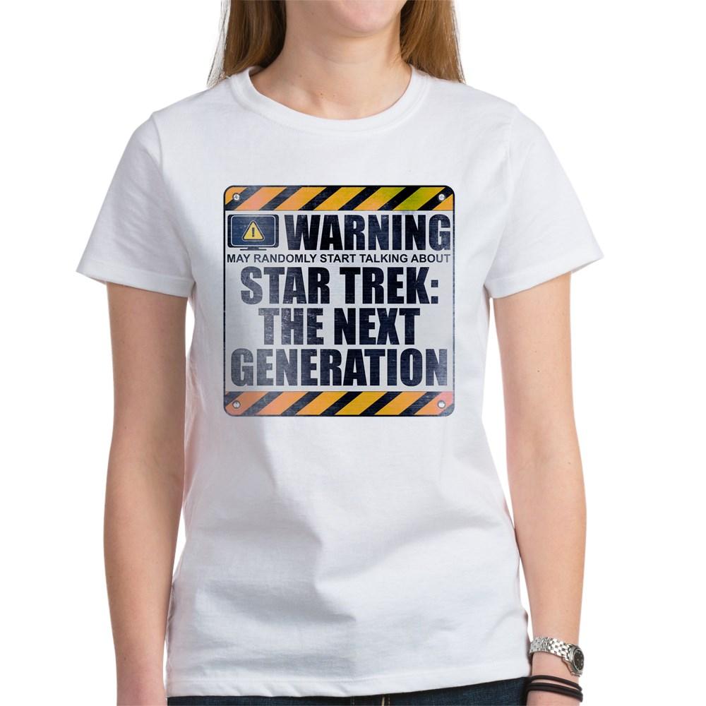 Warning: Star Trek: The Next Generation Women's T-Shirt