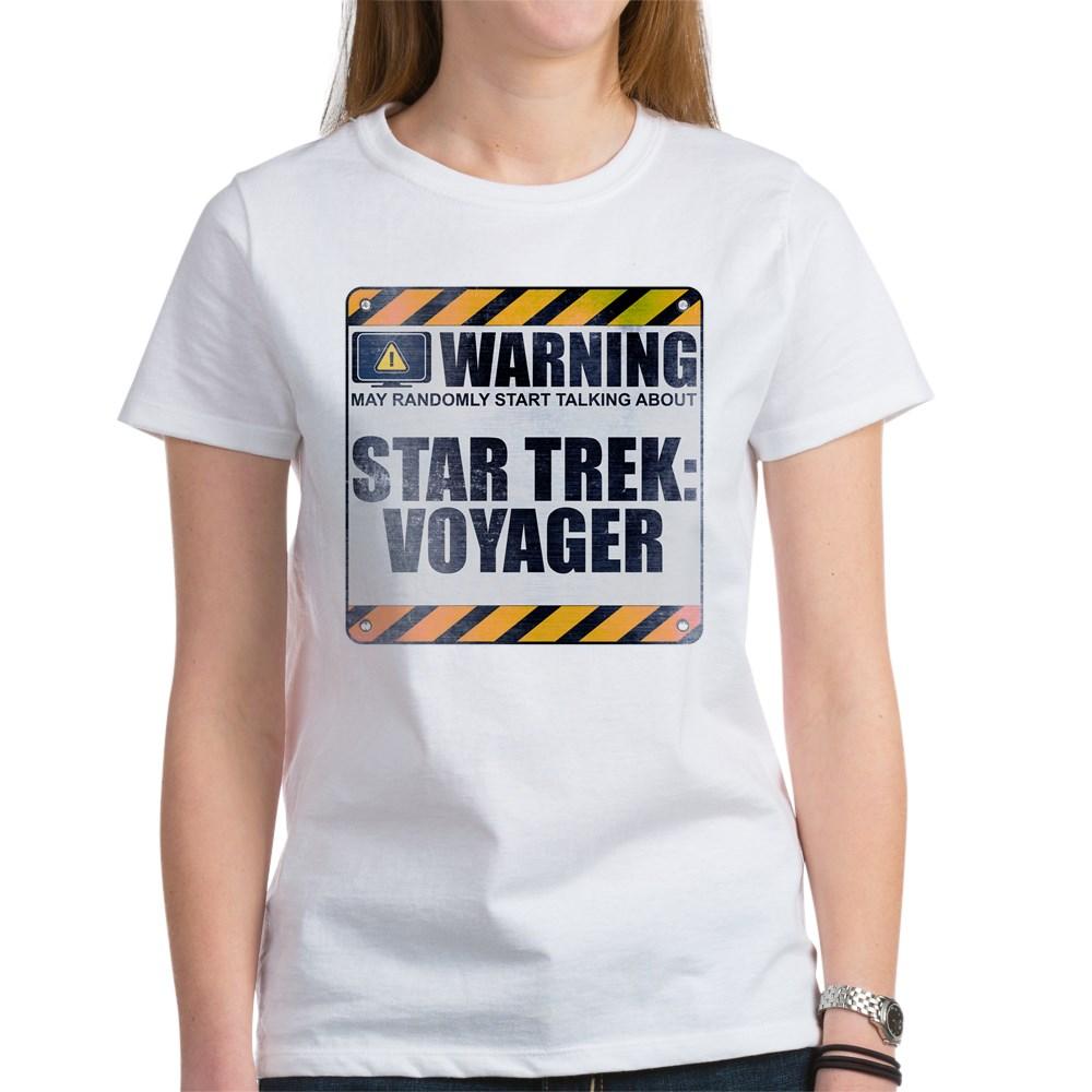 Warning: Star Trek: Voyager Women's T-Shirt