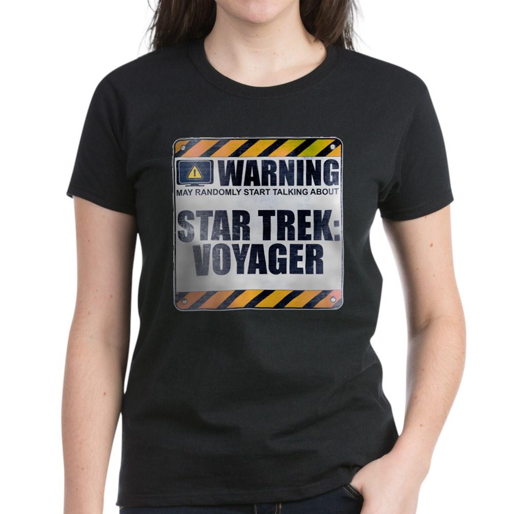 Warning: Star Trek: Voyager Women's Dark T-Shirt