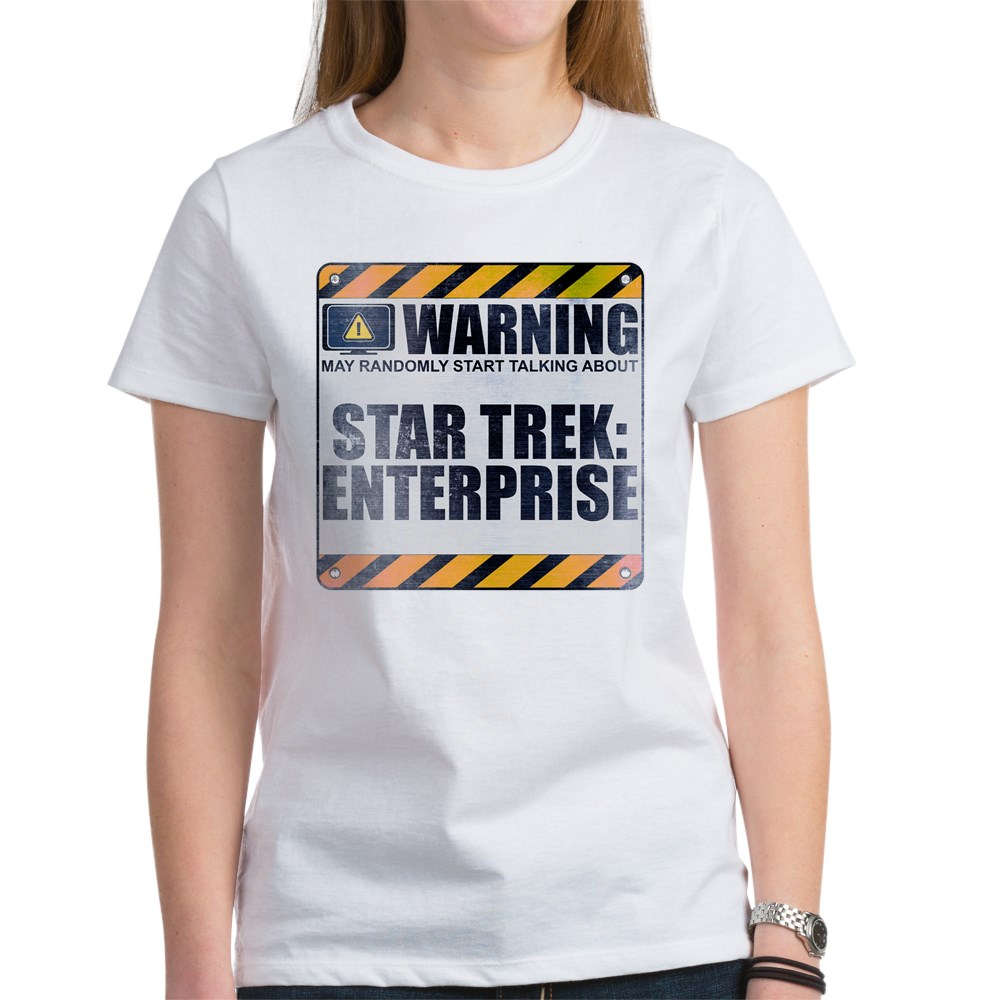 Warning: Star Trek: Enterprise Women's T-Shirt