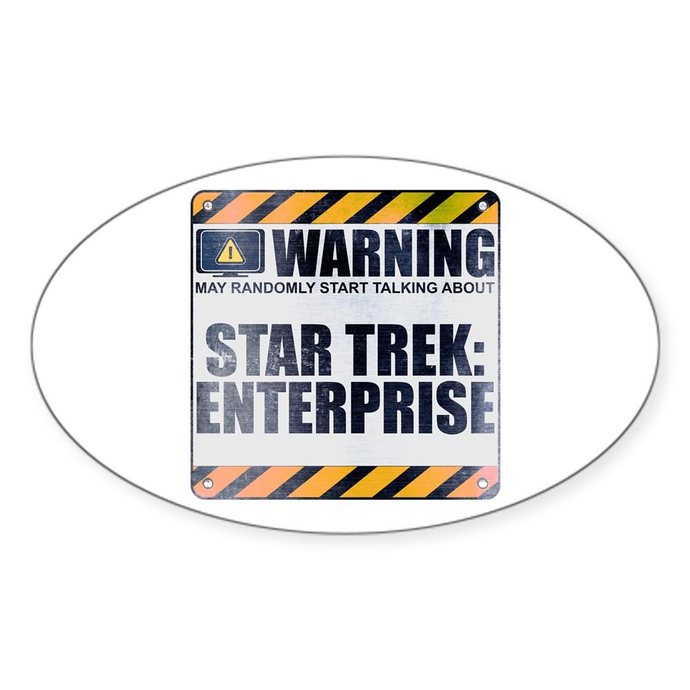 Warning: Star Trek: Enterprise Oval Sticker