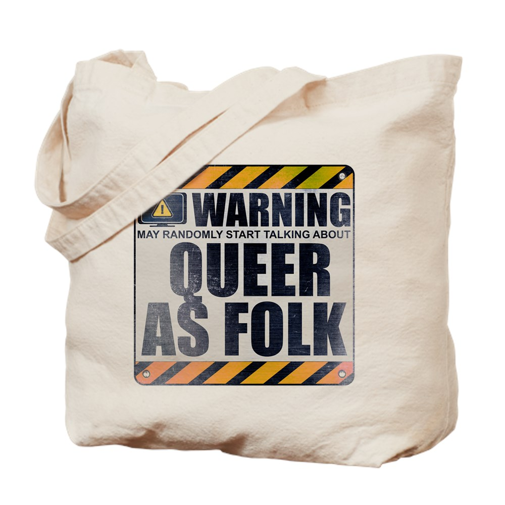 Warning: Queer as Folk  Tote Bag