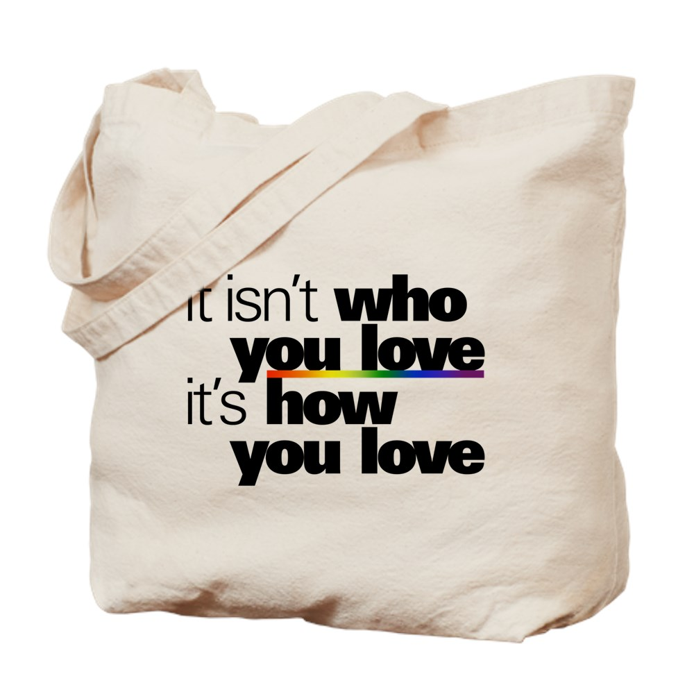 It's How You Love Tote Bag