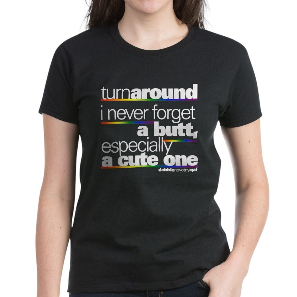 Turn Around... Women's Dark T-Shirt