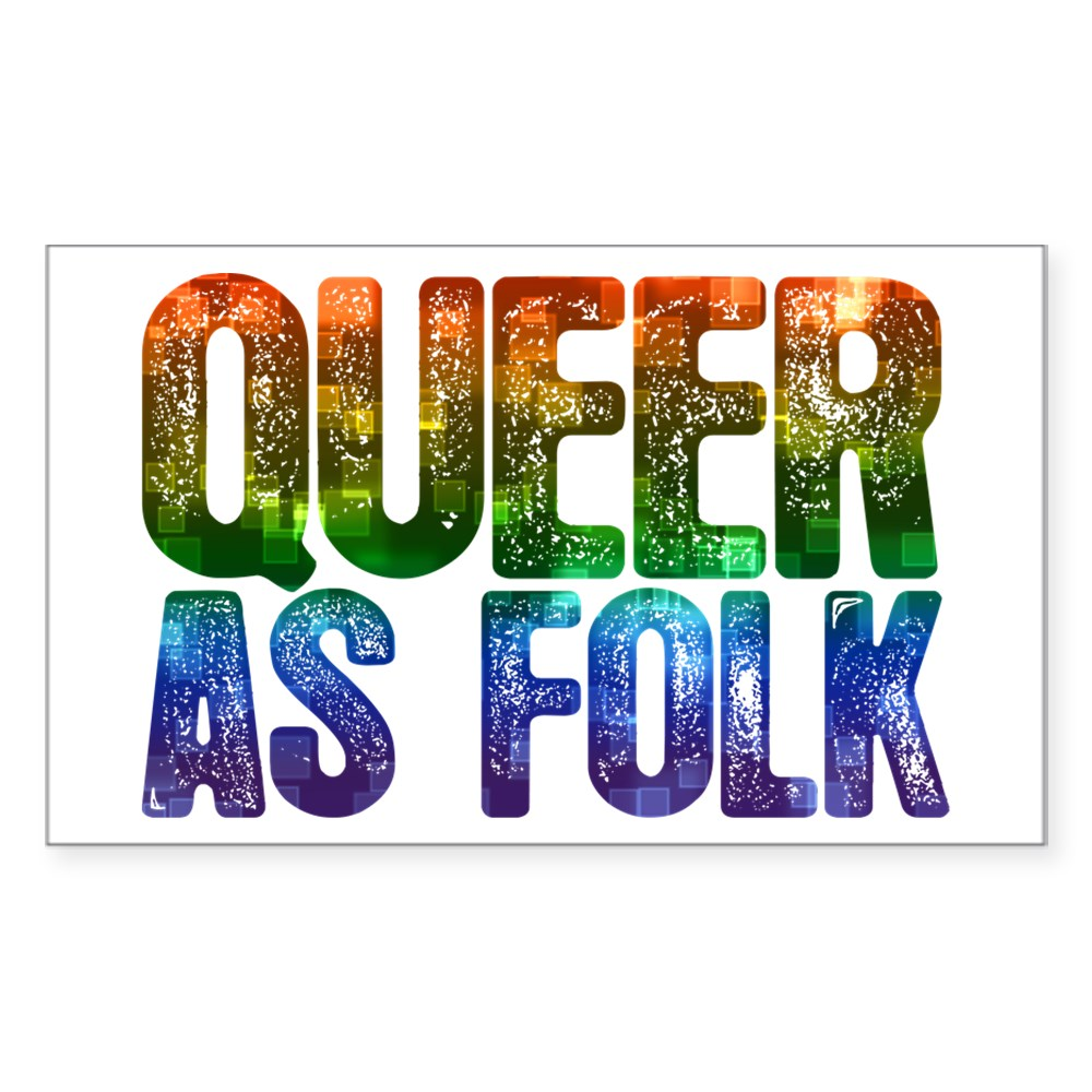 Rainbow Queer as Folk Rectangle Sticker