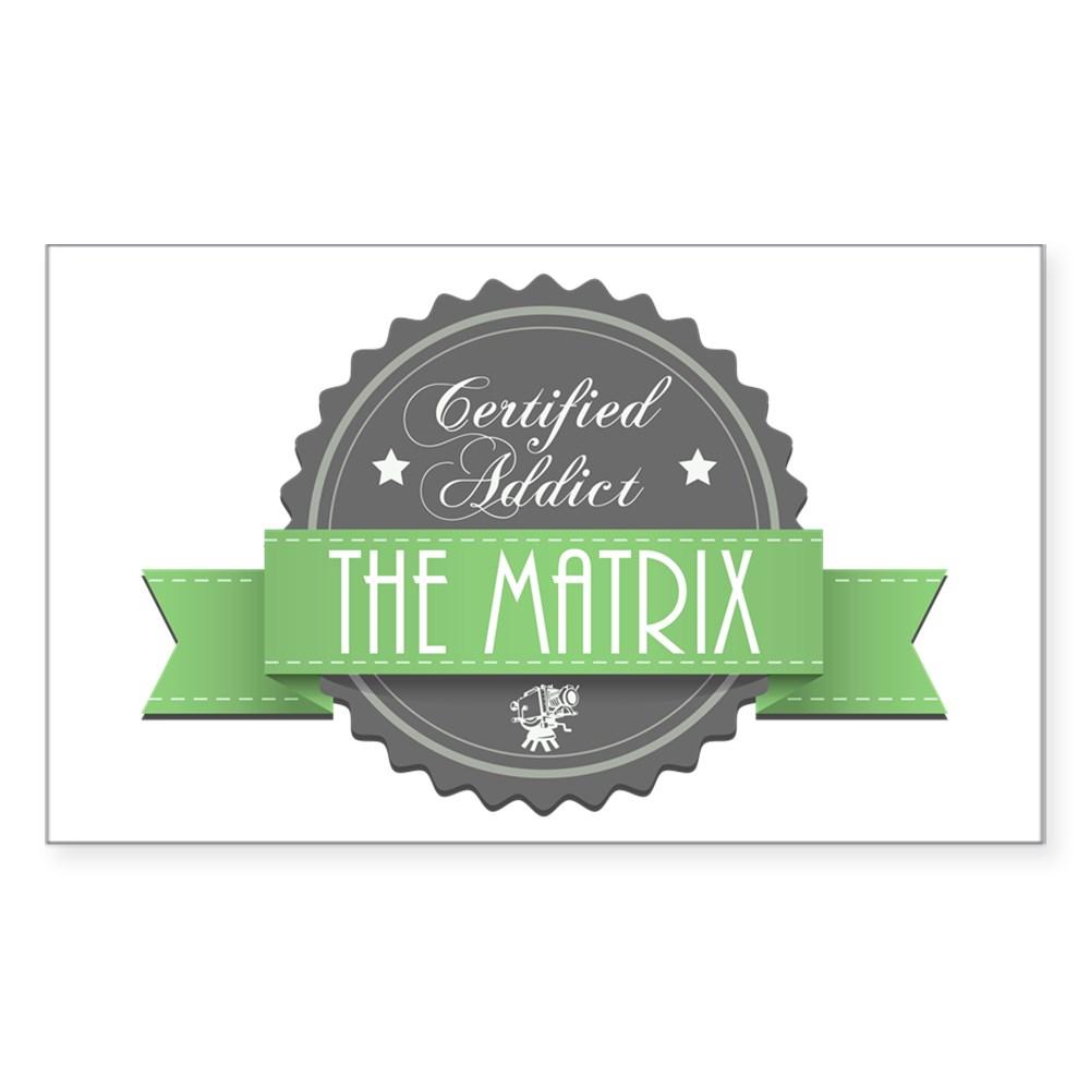 Certified The Matrix Addict Rectangle Sticker