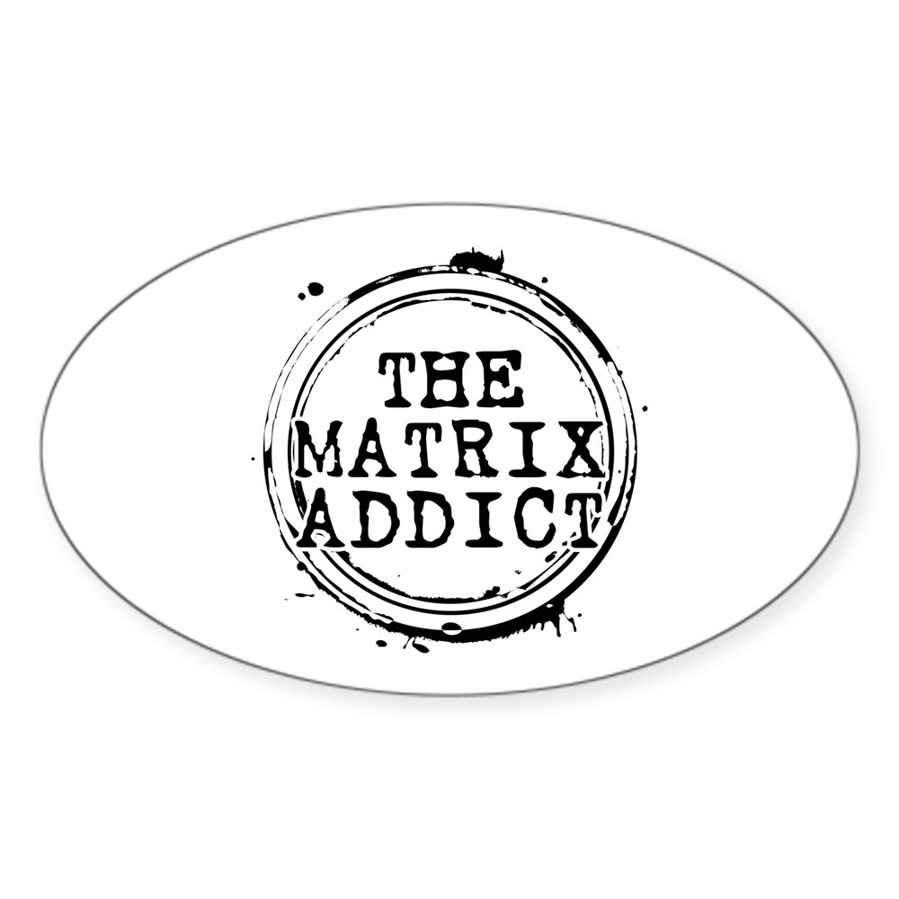 The Matrix Addict Stamp Oval Sticker