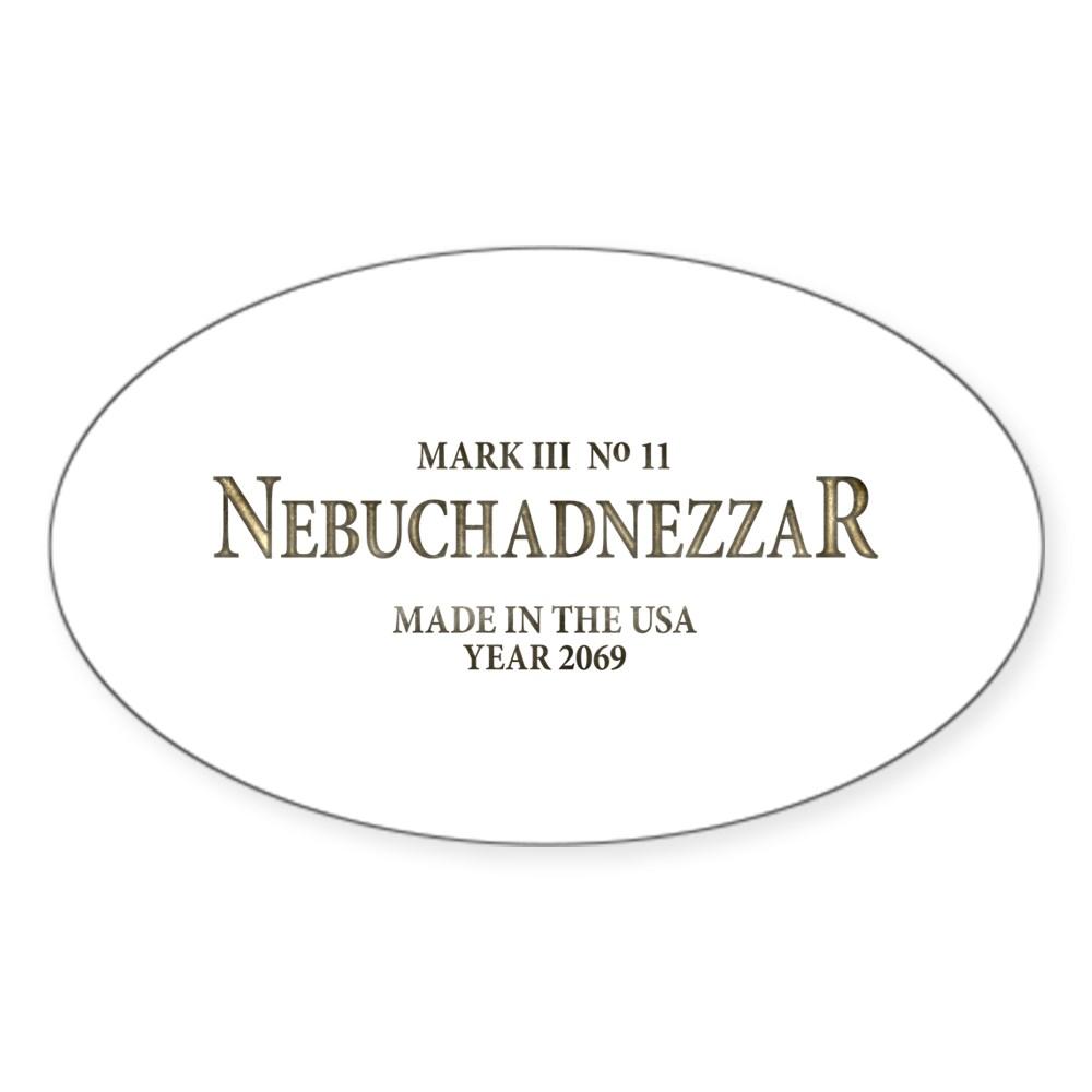 Nebuchadnezzar Oval Sticker