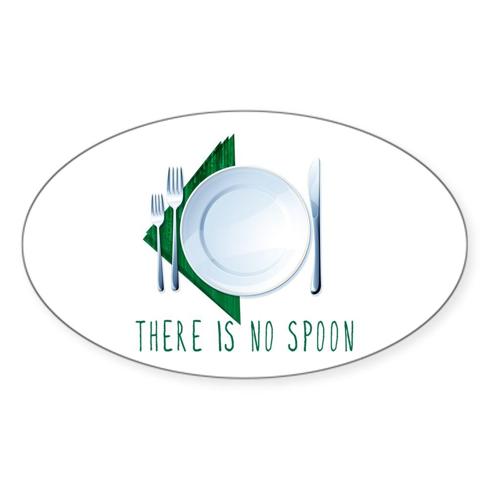 No Spoon Spoof Oval Sticker