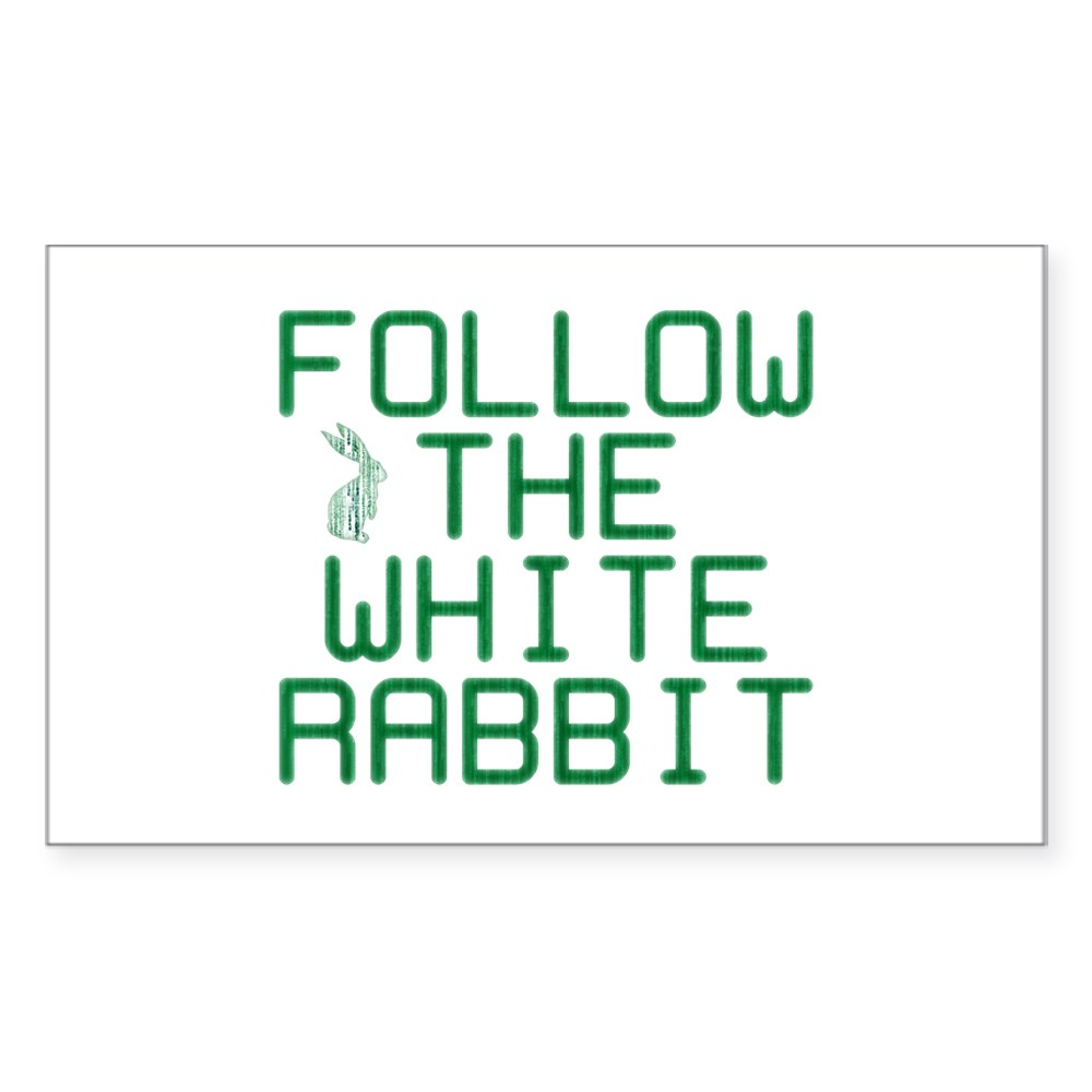 Follow the White Rabbit Rectangle Sticker