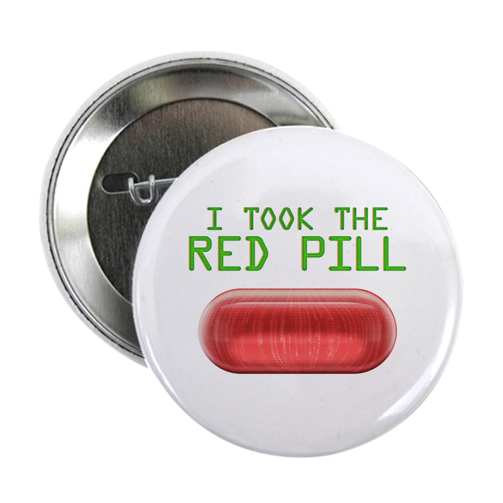 I Took the Red Pill 2.25