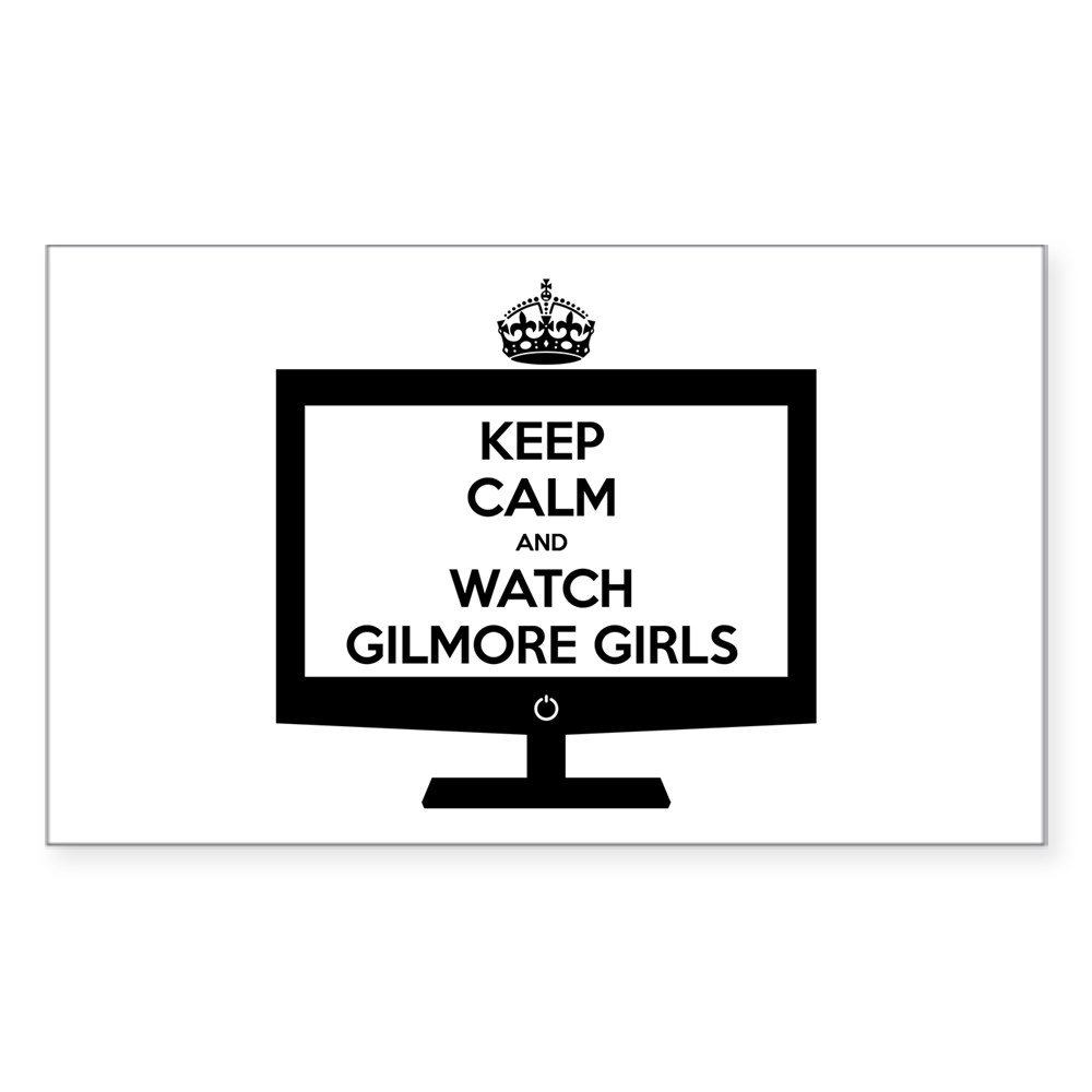 Keep Calm and Watch Gilmore Girls Rectangle Sticker