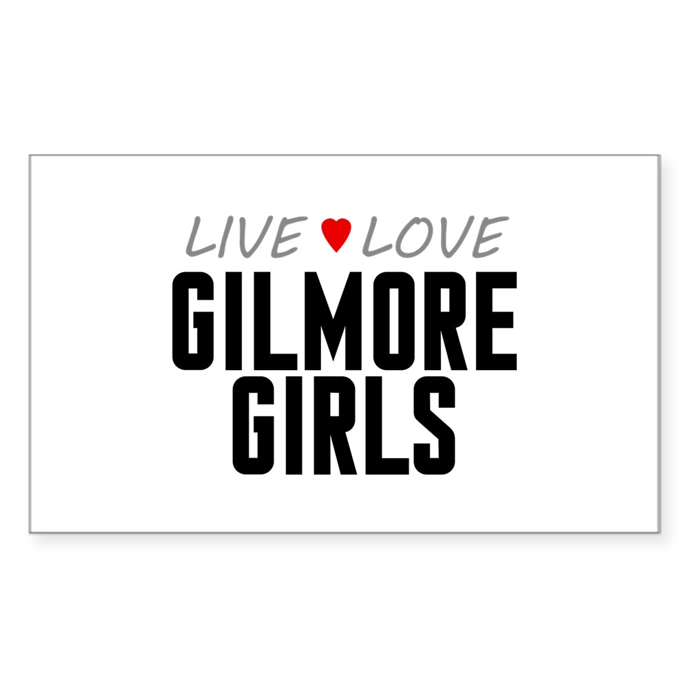 Live Love Gilmore Girls Rectangle Sticker