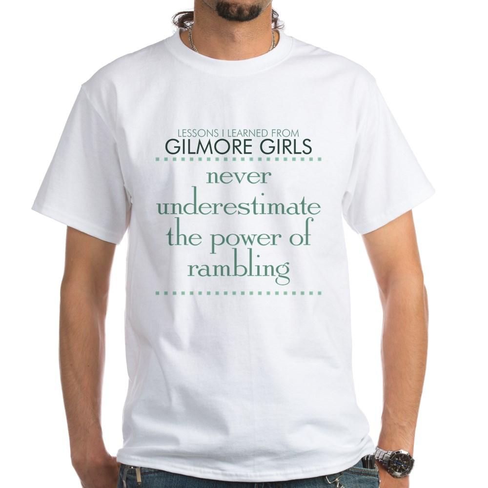 The Power of Rambling White T-Shirt