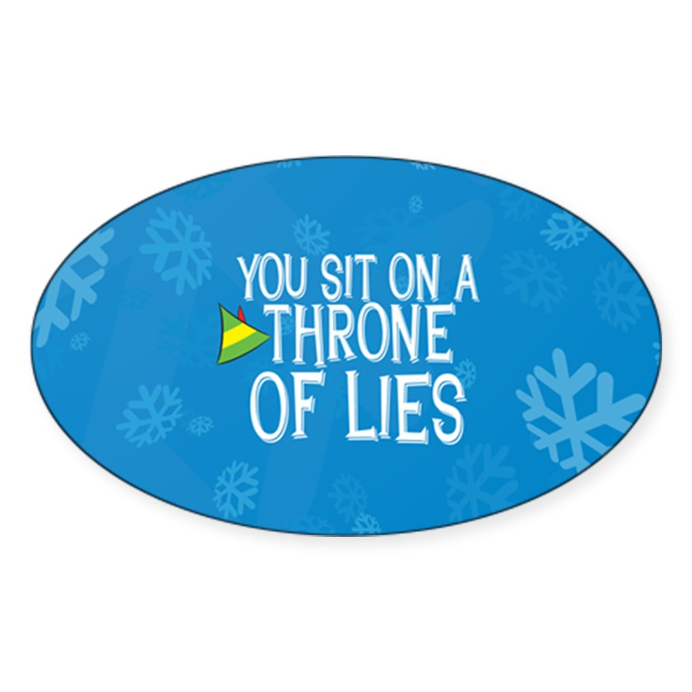 You Sit on a Throne of Lies Oval Sticker