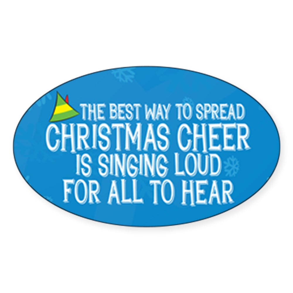 Best Way to Spread Christmas Cheer Oval Sticker