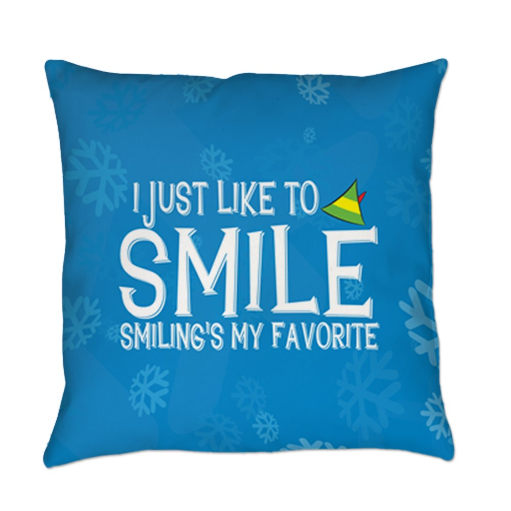 I Just Like to Smile, Smiling's My Favorite Everyday Pillow