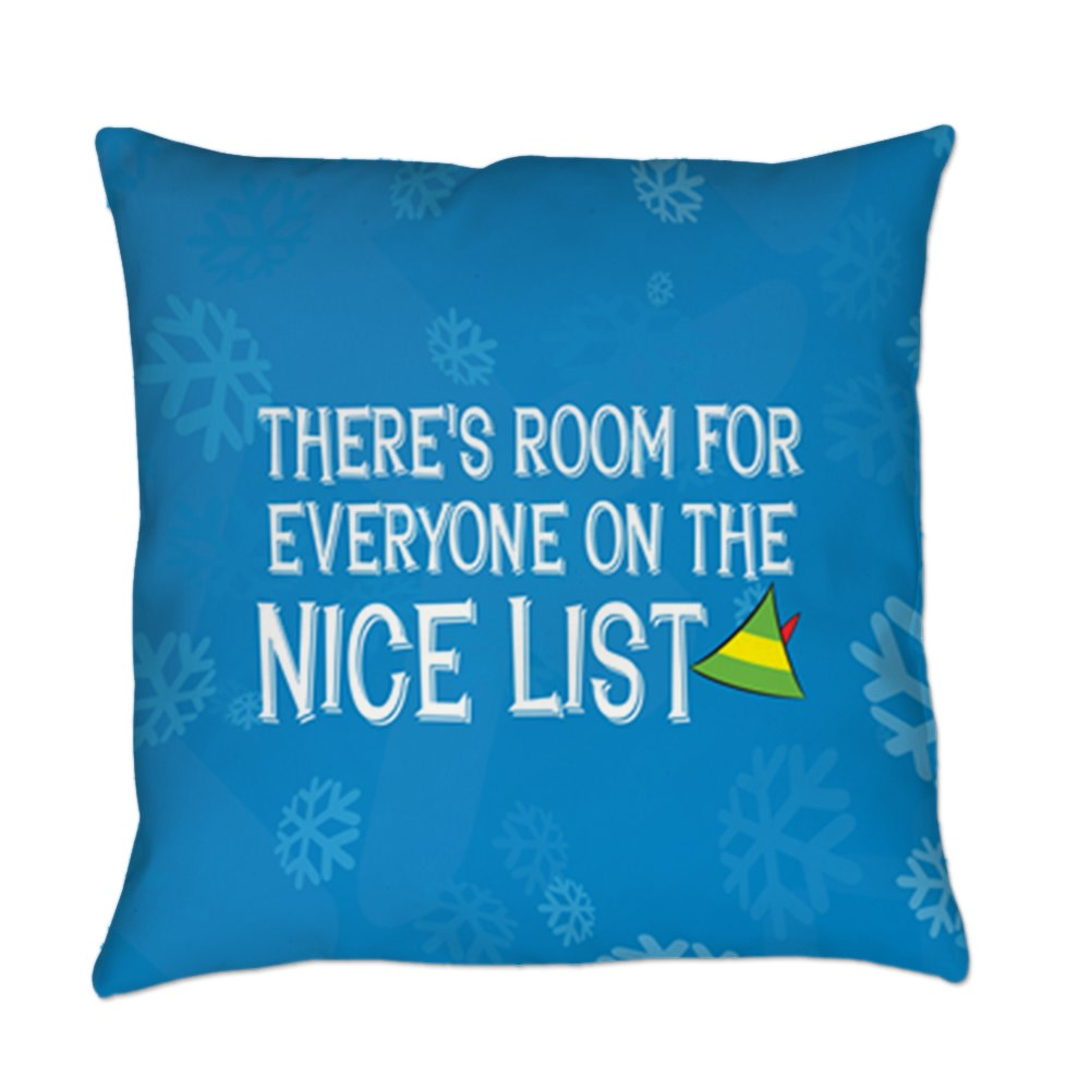 There's Room for Everyone on the Nice List Everyday Pillow