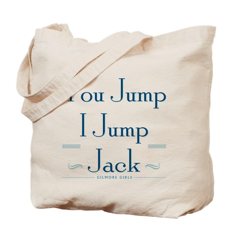 You Jump, I Jump Jack Tote Bag