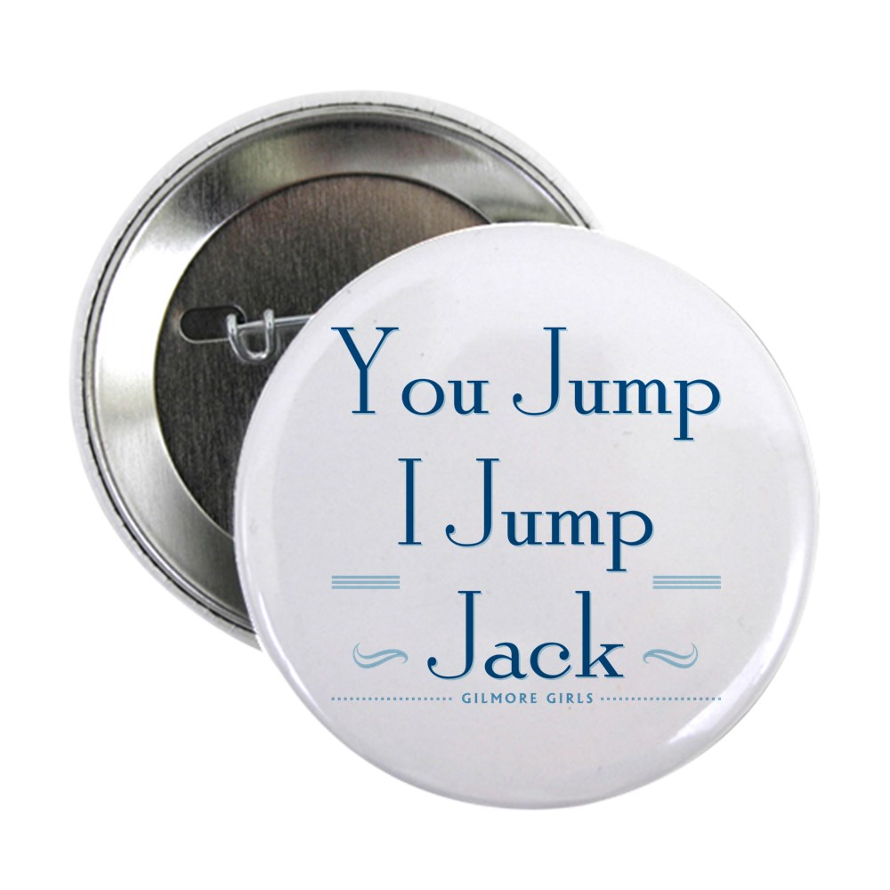You Jump, I Jump Jack 2.25