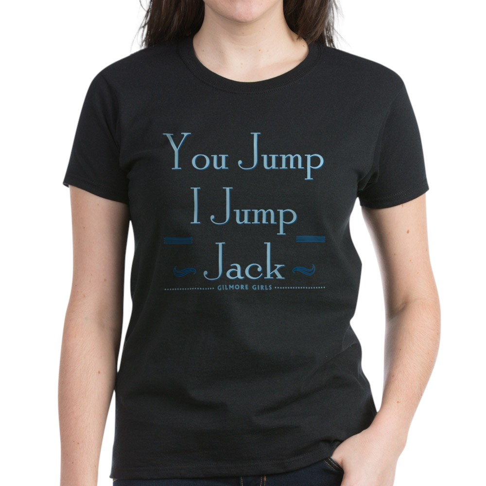 You Jump, I Jump Jack Women's Dark T-Shirt