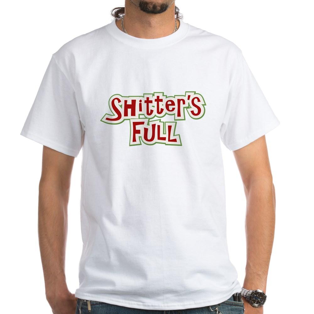 Shitter's Full White T-Shirt