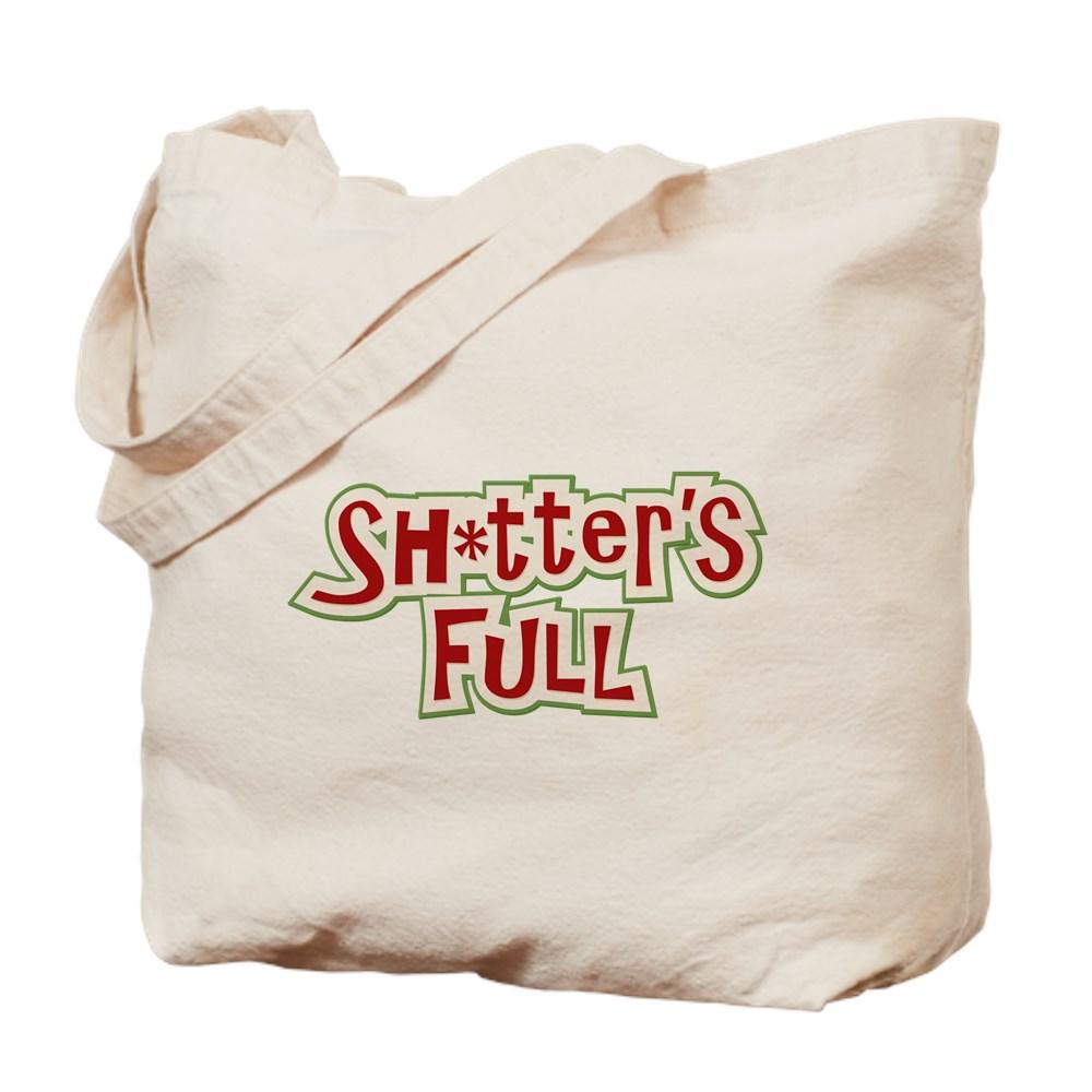 Sh*tter's Full Tote Bag