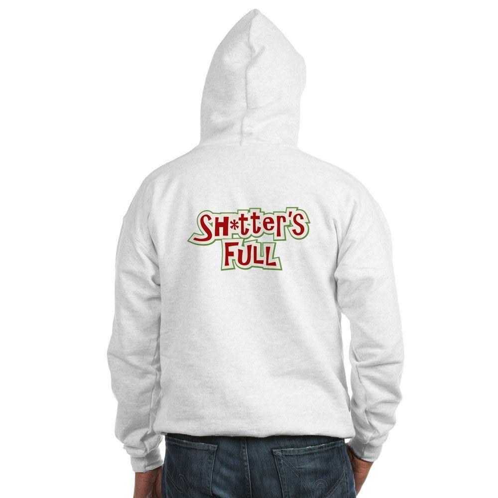 Sh*tter's Full Hooded Sweatshirt