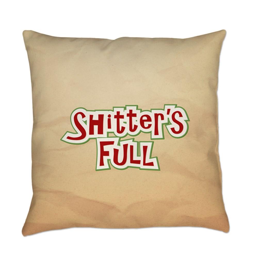 Shitter's Full Everyday Pillow