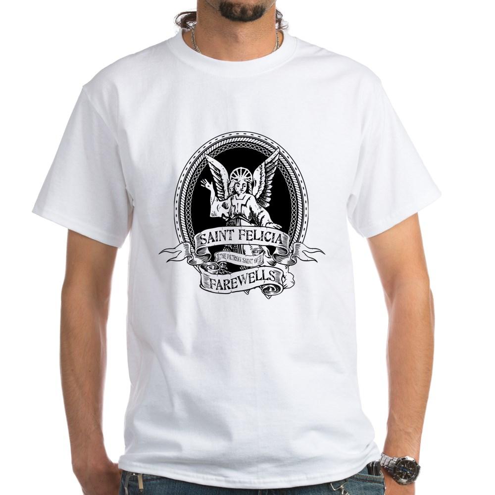 St. Felicia Patron Saint of Farewells - Bye Felicia White T-Shirt
